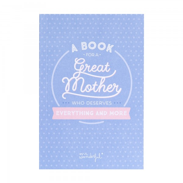 "Buch ""A book for a great mother who deserves everything and more"" von mr. wonderful*"