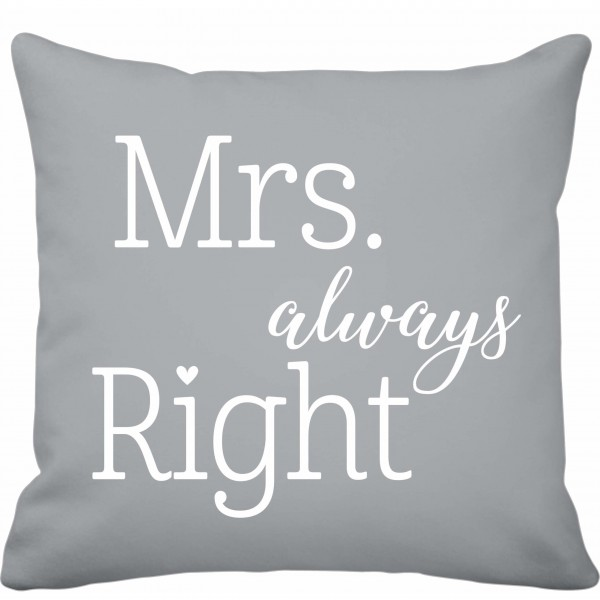 "Krasilnikoff Kissenbezug ""Mrs. Always Right"" (Grau)"