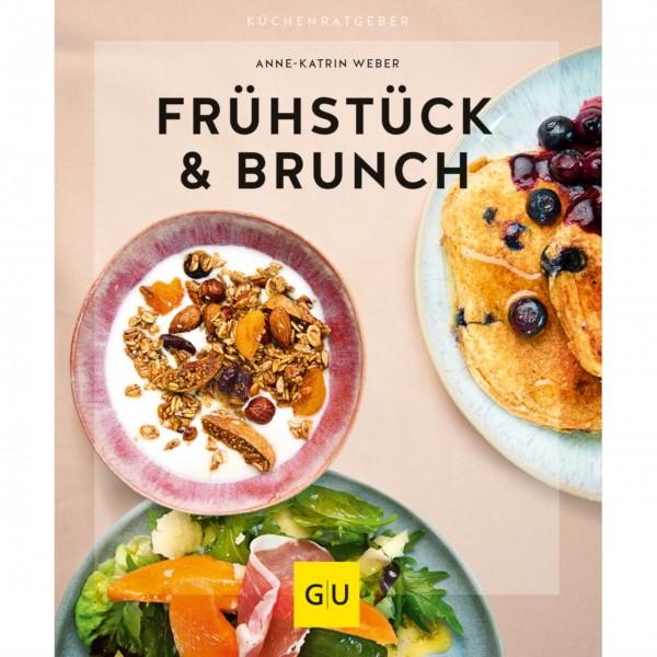 Frühstück & Brunch - leichte Rezepte für klassische wie hippe, raffinierte wie schnelle Gute-Laune-Booster