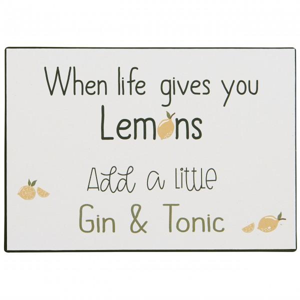 "Ib Laursen Metallschild ""When life gives you lemons"""