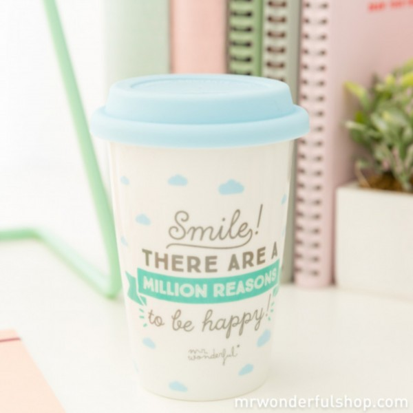 """Tasse to go """"Smile! There are a million reasons to be happy"""" von mr. wonderful*"""