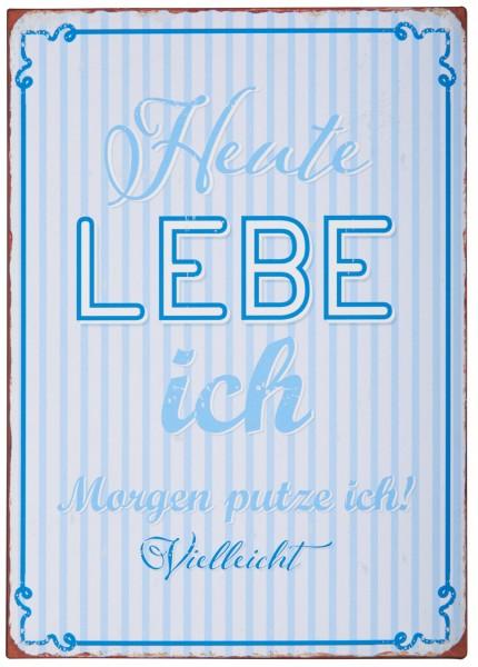 """Ib Laursen Metallschild """"Heute lebe ich"""" (Blau)"""