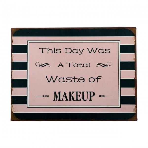"Ib Laursen Metallschild ""Makeup day"""