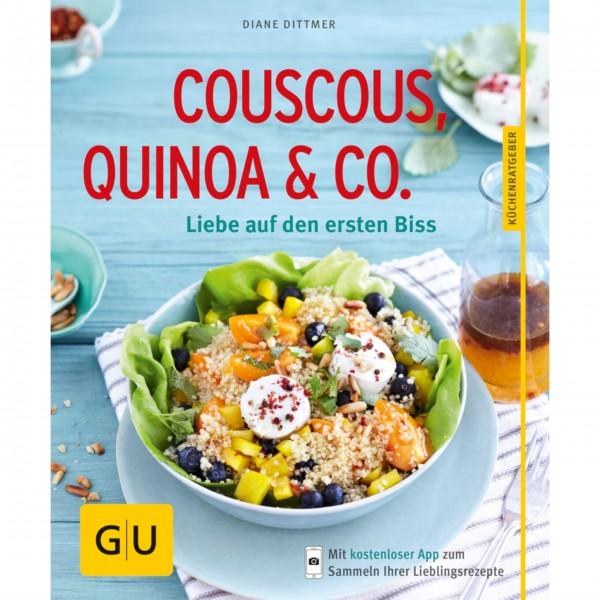 Couscous, Quinoa & Co. - Liebe auf den ersten Biss