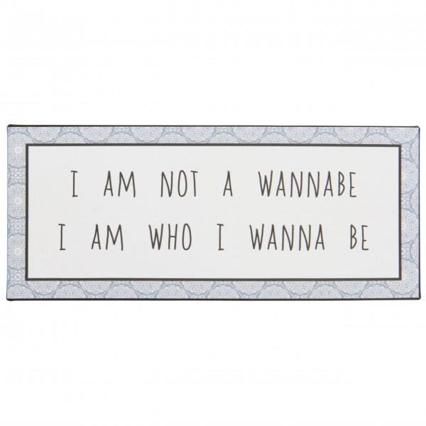 """Ib Laursen Metallschild """"I am not a wannabe"""""""